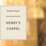 """A preview of """"Henry's Chapel"""""""